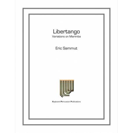 SAMMUT Eric : Libertango (Piazzola)