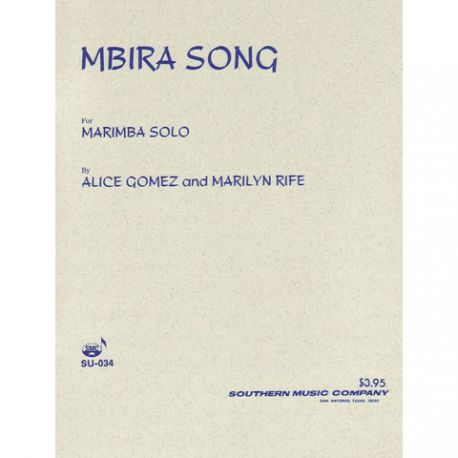 GOMEZ Alice and RIFE Marilyn : Mrimba song