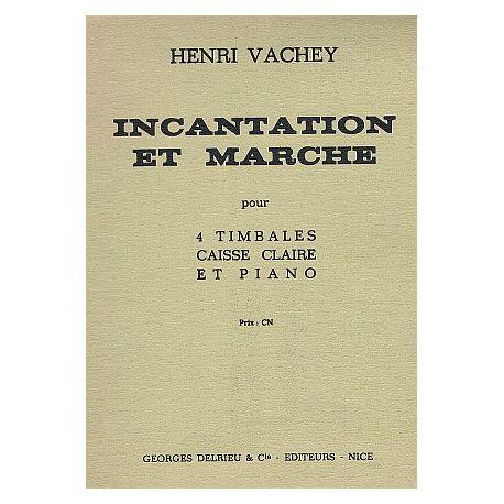 VACHEZ Henri : Incantation et marche
