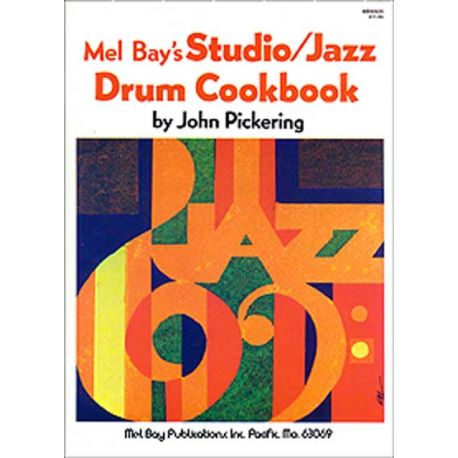 PICKERING John : Studio/Jazz Drum Cookbook