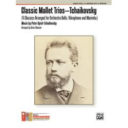TCHAIKOVSKY Peter Ilyich : Classic mallet trios (arr. B.Slawson)
