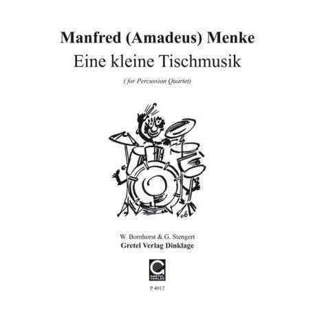 MENKE Manfred : Eine kleine Tischmusik