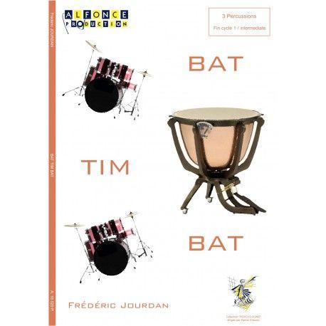 JOURDAN Frédéric : Bat Tim Bat