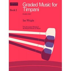 WRIGHT Ian : Graded music for timpani, Grade 1-2i