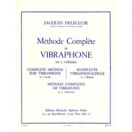 DELECLUSE Jacques : Méthode complète de vibraphone Vol. 1