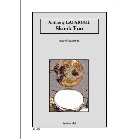 LAFARGUE Anthony : Skunk Fun