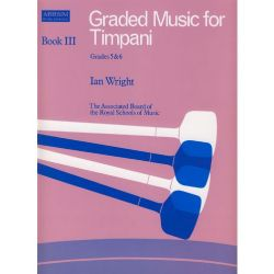 WRIGHT Ian : Graded music for timpani, Grade 5 et 6
