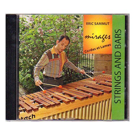 SAMMUT Eric : Mirages - Strings and bars