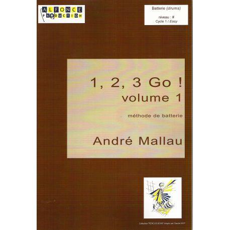 MALLAU André : 1, 2, 3 go! Vol.1