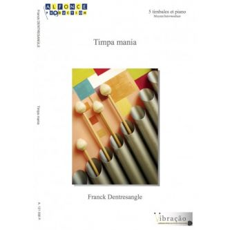 DENTRESANGLE Franck : Timpa mania