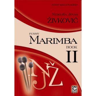 ZIVKOVIC Nebojsa Jovan : Funny Marimba - book 2