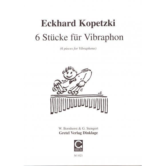 KOPETZKI Eckhard : 6 morceaux pour vibraphone