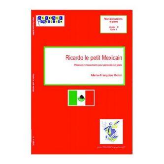 BONI Marie-Francoise : Ricardo le petit mexicain