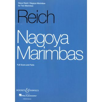 REICH Steve : Nagoya Marimbas