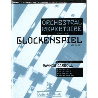 RAYNOR Carroll : Orchestral repertoire for the Glockenspiel vol 1