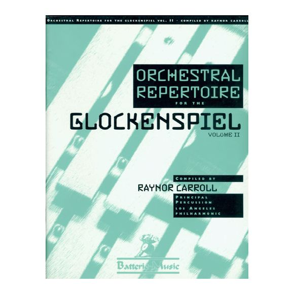 RAYNOR Carroll : Orchestral repertoire for the Glockenspiel vol 2