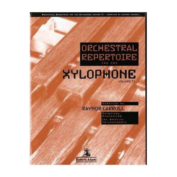 RAYNOR Carroll : Orchestral repertoire for the xylophone Vol 2