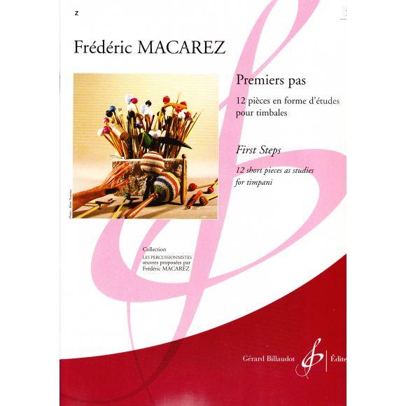 MACAREZ Frédéric : Premiers pas Vol. 1