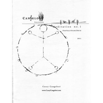 CANGELOSI Casey: Meditation No. 1 for Snare Drum Sol