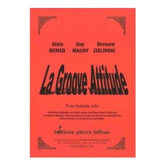 BEMER, MAUNY et ZIELINSKI : La groove attitude