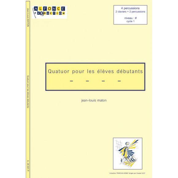 MATON Jean-Louis : Quatuor pour élèves débutants