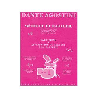 AGOSTINI Dante : Méthode de batterie Vol. 1