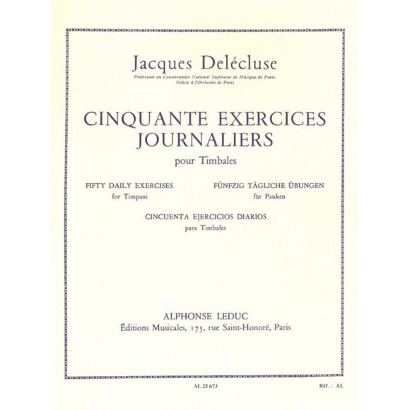 DELECLUSE Jacques : 50 exercices journaliers pour timbales