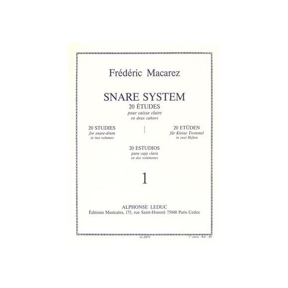 MACAREZ Frédéric : Snare system - 1er cahier
