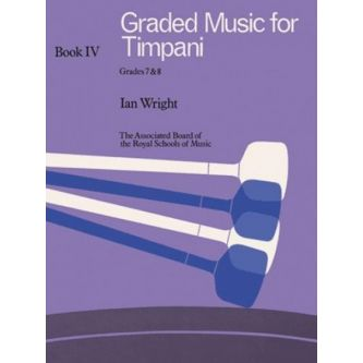 WRIGHT Ian : Graded music for timpani, Grade 8 et 9