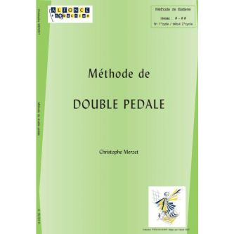 MERZET Christophe : Methode De Double Pedale