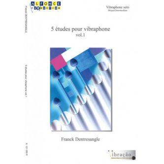 DENTRESENGLE Franck : 5 études pour vibraphone Vol.1