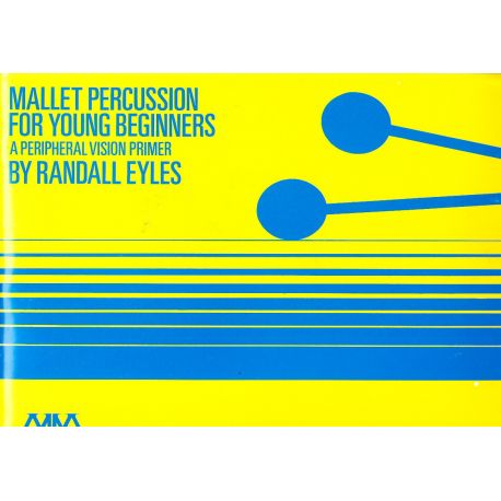 EYLES Randall : Mallet percussion for the young beginners