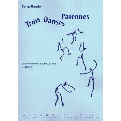 BAUDO Serge : Trois danses paiennes