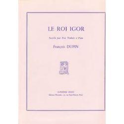 DUPIN Francois : Le roi Igor