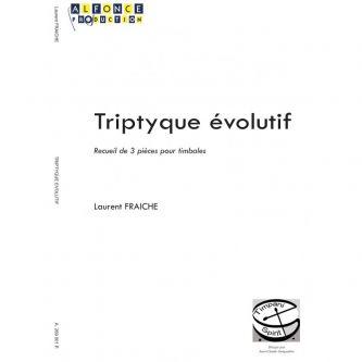 FRAICHE Laurent : Tryptique évolutif