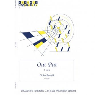 Benetti Didier : Out Put