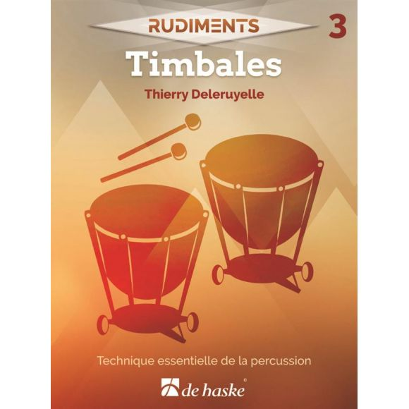 DELERUYELLE Thierry : Rudiments 3 - Timbales