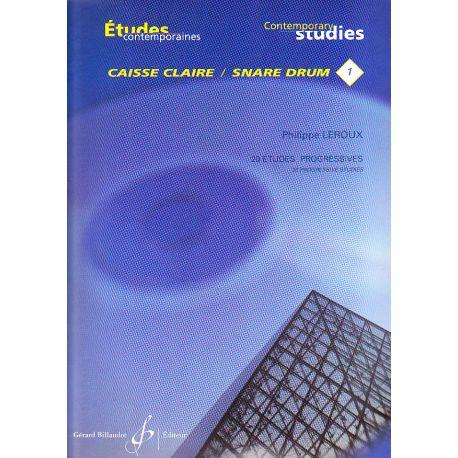 LEROUX Philippe : Etudes contemporaines pour caisse claire - Vol. 1