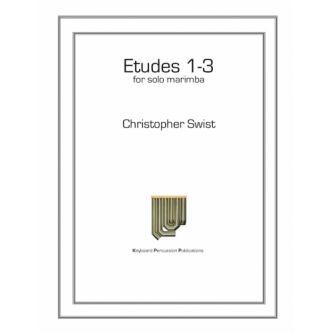 SWIST Christopher : Etudes 1 - 3