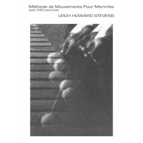 STEVENS / GAUTIER : Méthode de mouvements pour marimba