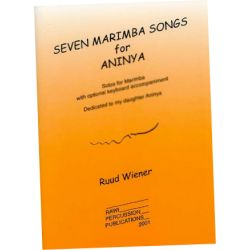 WIENER Ruud : Seven marimba songs for Aninya