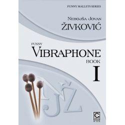 ZIVKOVIC Nebojsa Jovan : Funny vibraphone - book 1