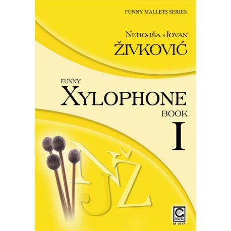 ZIVKOVIC Nebojsa Jovan : Funny xylophone - book 1