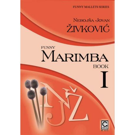 ZIVKOVIC Nebojsa Jovan : Funny Marimba - book 1