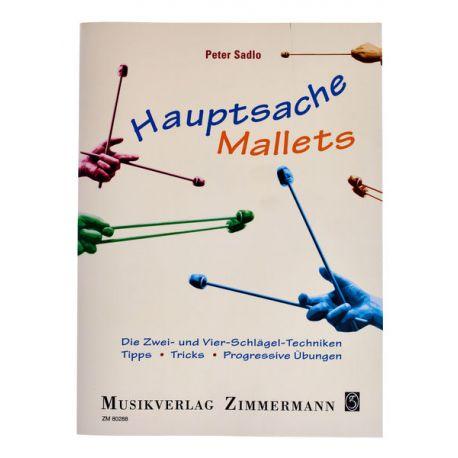 SADLO Peter : Hauptsache Mallets